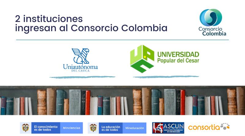 2 instituciones ingresan al Consorcio Colombia